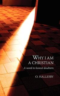 Книга под заказ: «Why I Am a Christian»