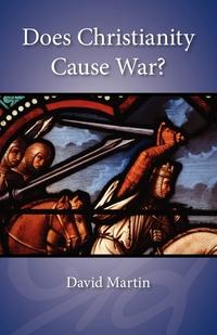 Книга под заказ: «Does Christianity Cause War?»