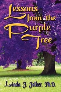 Книга под заказ: «Lessons From The Purple Tree»