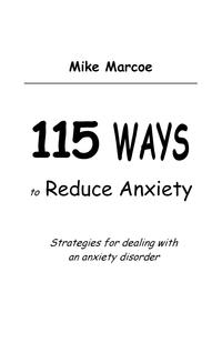 Книга под заказ: «115 WAYS TO REDUCE ANXIETY»