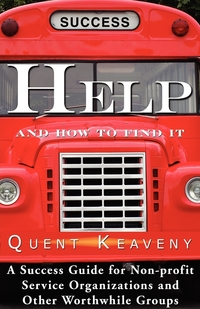 Help: And How To Find It, QUENT KEAVENY, 1stworld Library обложка-превью