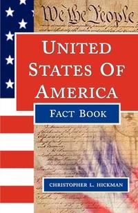 USA Fact Book, CHRISTOPHER L HICKMAN, 1stworld Library обложка-превью