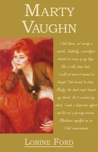 Marty Vaughn, Lorine E. Ford, 1st World Library обложка-превью
