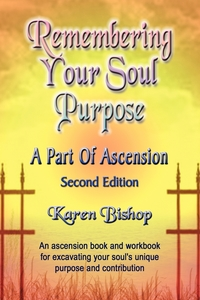 Книга под заказ: «Remembering Your Soul Purpose»