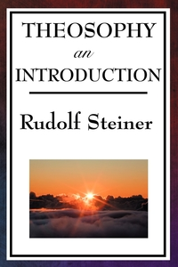 Theosophy, an Introduction, Rudolf Steiner обложка-превью