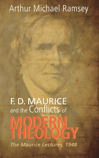Книга под заказ: «F. D. Maurice and the Conflicts of Modern Theology»