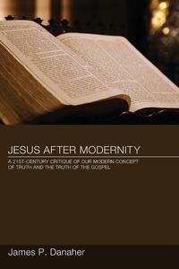 Книга под заказ: «Jesus after Modernity»