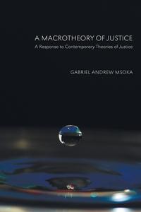 Книга под заказ: «A Macrotheory of Justice»