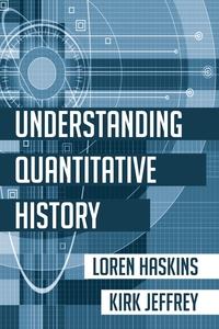 Книга под заказ: «Understanding Quantitative History»