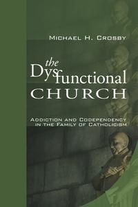 Книга под заказ: «The Dysfunctional Church»