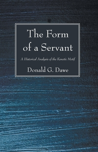 Книга под заказ: «The Form of a Servant»