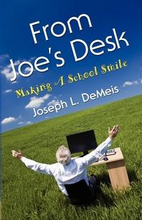 Книга под заказ: «FROM JOE'S DESK»