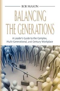 Книга под заказ: «BALANCING THE GENERATIONS»