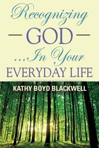 Книга под заказ: «RECOGNIZING GOD...In Your Everyday Life»