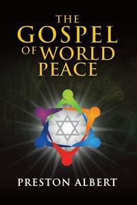 Книга под заказ: «The Gospel of World Peace»