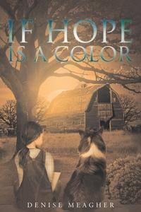 Книга под заказ: «If Hope Is A Color»