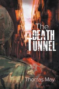 Книга под заказ: «The Death Tunnel»