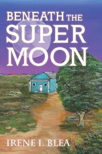 Книга под заказ: «Beneath the Super Moon»