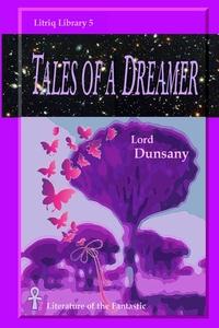 Tales of a Dreamer, Lord Dunsany обложка-превью
