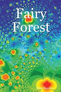 Книга под заказ: «Fairy Forest»
