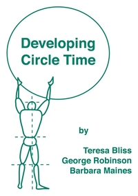 Developing Circle Time: Taking Circle Time Much Further, Teresa Bliss, George Robinson, Goerge Robinson обложка-превью