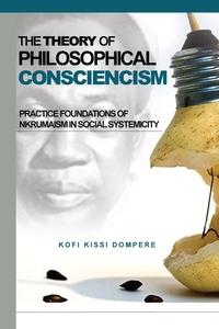 Книга под заказ: «Theory of Philosophical Consciencism»