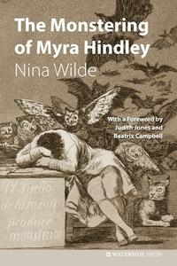 Книга под заказ: «The Monstering of Myra Hindley»
