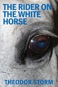 The Rider on the White Horse, Theodor Storm, Ewald Eiserhardt обложка-превью