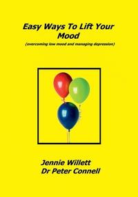 Книга под заказ: «Easy Ways to Lift Your Mood»