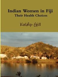 Книга под заказ: «Indian Women in Fiji»