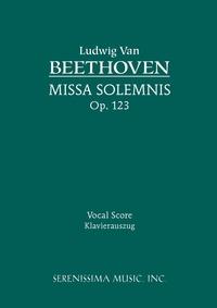 Missa Solemnis, Op.123: Vocal score, Ludwig van Beethoven, Salomon Jadassohn обложка-превью