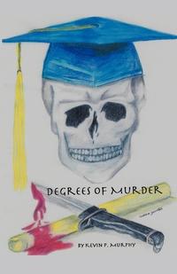 Книга под заказ: «Degrees of Murder»