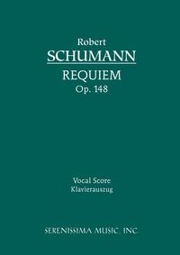 Requiem, Op.148: Vocal score, Robert Schumann, Karel Torvik обложка-превью