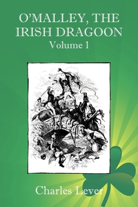 O'Malley, the Irish Dragoon - Vol. 1, Charles Lever обложка-превью