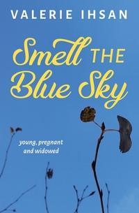 Книга под заказ: «Smell the Blue Sky»