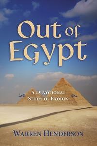 Книга под заказ: «Out of Egypt - A Devotional Study of Exodus»