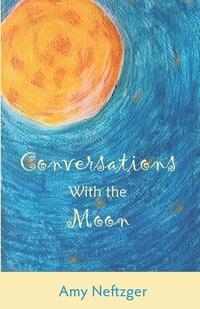 Книга под заказ: «Conversations With The Moon»