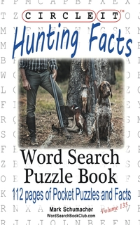 Книга под заказ: «Circle It, Hunting Facts, Word Search, Puzzle Book»