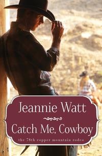 Книга под заказ: «Catch Me, Cowboy»