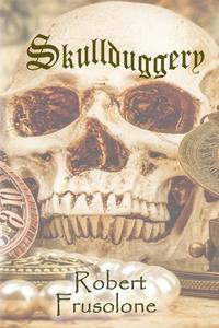 Книга под заказ: «Skullduggery»