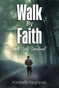 Книга под заказ: «Walk By Faith»
