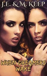 Книга под заказ: «When Dreamers Wake»