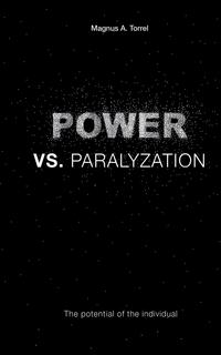 Книга под заказ: «POWER VS. PARALYZATION»