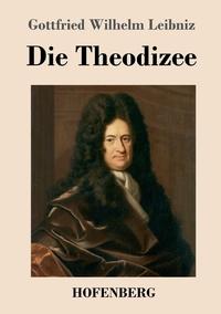 Die Theodizee, Gottfried Wilhelm Leibniz обложка-превью