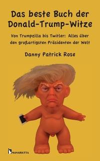 Книга под заказ: «Das beste Buch der Donald-Trump-Witze»