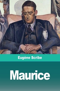 Maurice, Eugene Scribe обложка-превью