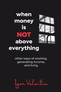 Книга под заказ: «When money is not above everything»