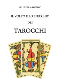 Книга под заказ: «Il volto e lo specchio dei tarocchi»