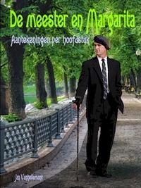 Книга под заказ: «De meester en Margarita - Aantekeningen per hoofdstuk»