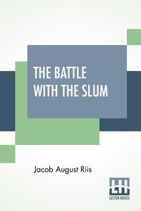 The Battle With The Slum, Jacob August Riis обложка-превью